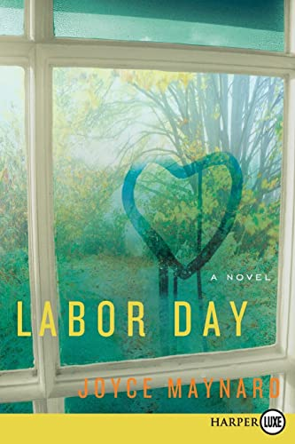 9780061893926: Labor Day LP: A Novel