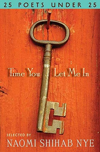9780061896378: Time You Let Me In: 25 Poets under 25