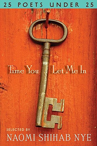 9780061896385: Time You Let Me In: 25 Poets under 25