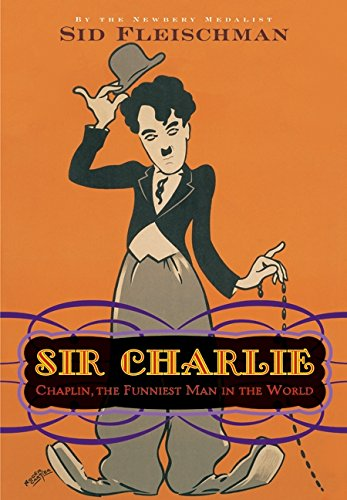 9780061896408: Sir Charlie: Chaplin, the Funniest Man in the World