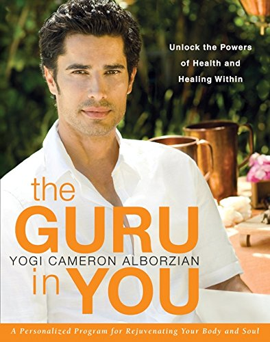 9780061898037: The Guru in You: A Personalized Program for Rejuvenating Your Body and Soul