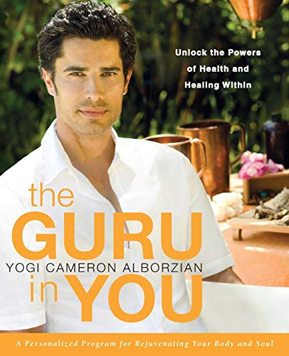 9780061898051: The Guru in You: A Personalized Program for Rejuvenating Your Body and Soul