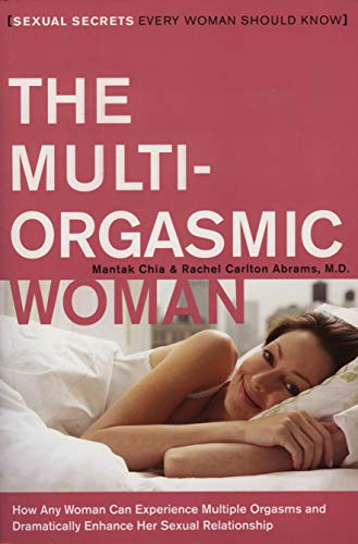 9780061898075: The Multi-Orgasmic Woman: Sexual Secrets Every Woman Should Know