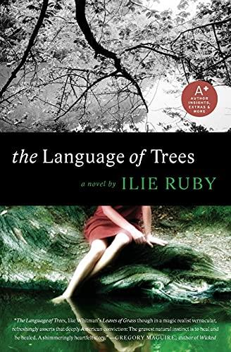 The Language of Trees: A Novel: Ruby, Ilie