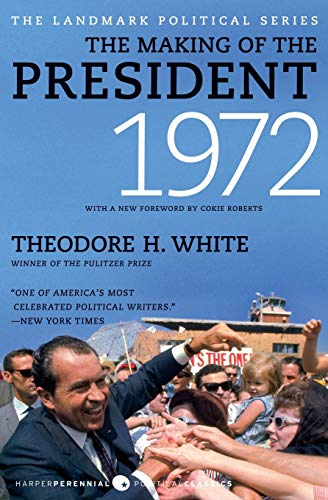 9780061900679: The Making of the President 1972 (Landmark Political)