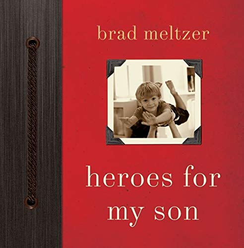 9780061905285: Heroes for My Son