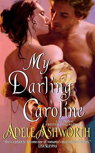 My Darling Caroline (0061905879) by Ashworth, Adele
