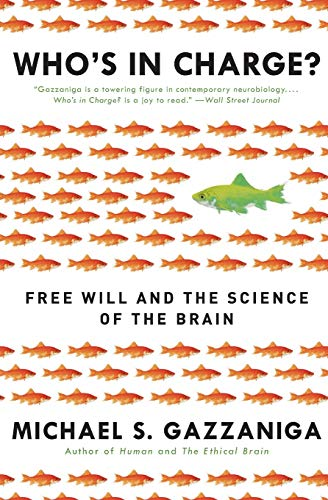 9780061906114: Who's in Charge?: Free Will and the Science of the Brain