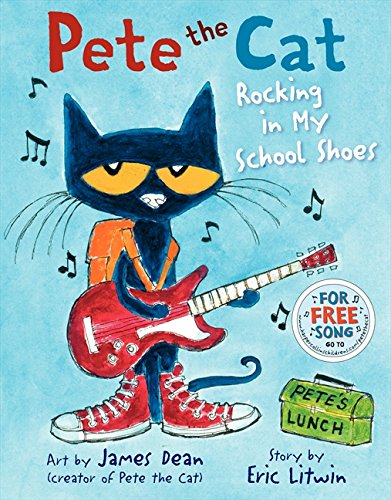 9780061910241: Rocking in My School Shoes (Pete the Cat)