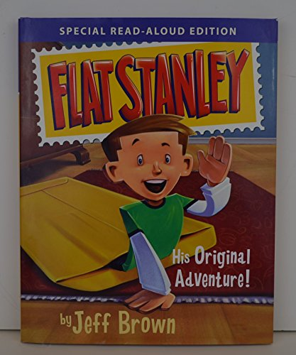 Flat Stanley His Original Adventure (His Original Adventure): Jeff Brown