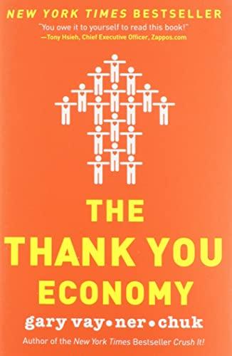 9780061914188: The Thank You Economy