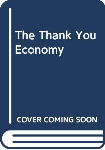 9780061914249: The Thank You Economy
