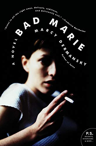 9780061914713: Bad Marie: A Novel (P.S.)