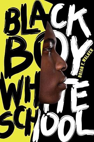 9780061914836: Black Boy White School