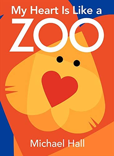 9780061915123: My Heart Is Like a Zoo Board Book
