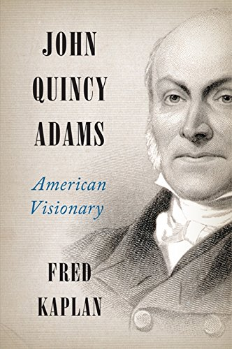 9780061915413: John Quincy Adams: American Visionary