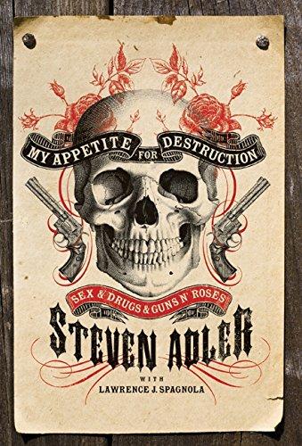 9780061917110: My Appetite for Destruction: Sex & Drugs & Guns N' Roses