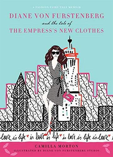 9780061917325: Diane von Furstenberg and the Tale of the Empress's New Clothes