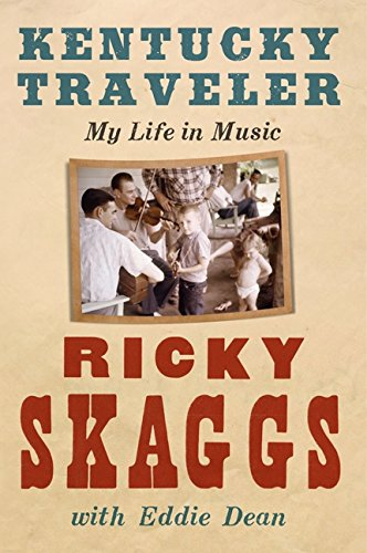9780061917332: Kentucky Traveler: My Life in Music