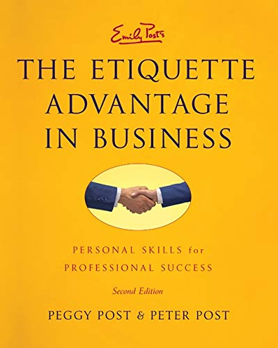 9780061917424: The Etiquette Advantage in Business Intl: Personal Skills for Professional Success