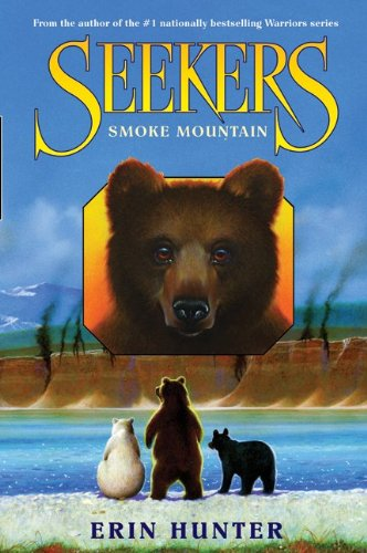 9780061918056: Seekers #3: Smoke Mountain[ SEEKERS #3: SMOKE MOUNTAIN ] By Hunter, Erin ( Author )May-12-2009 Hardcover