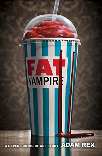 9780061920905: Fat Vampire: A Never Coming of Age Story