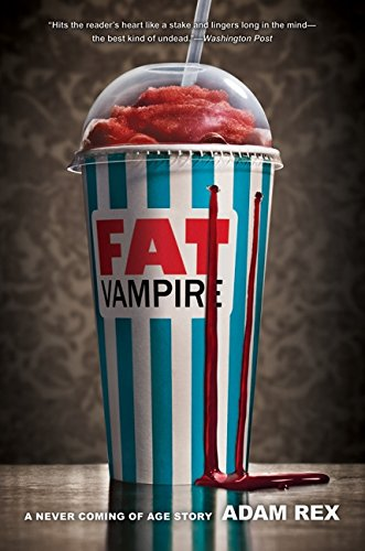 9780061920929: Fat Vampire: A Never Coming of Age Story
