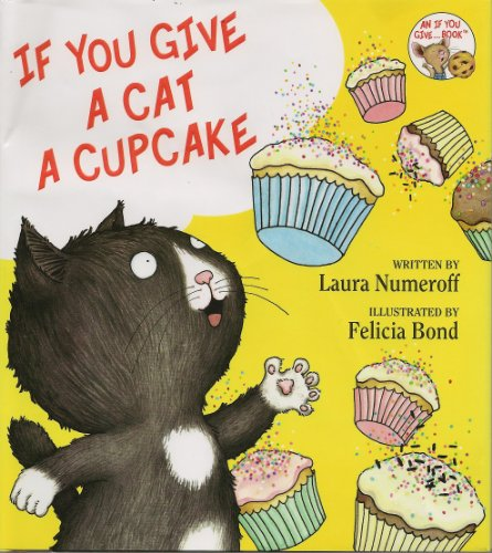 9780061921575: If You Give a Cat a Cupcake