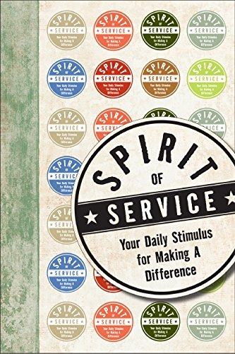 9780061922145: Spirit of Service: Your Daily Stimulus for Making a Difference