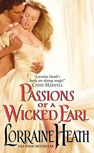 9780061922961: Passions of a Wicked Earl (London's Greatest Lovers)
