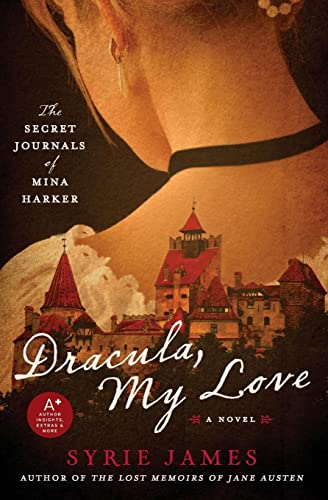 9780061923036: Dracula, My Love: The Secret Journals of Mina Harker