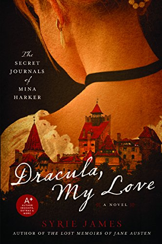 9780061923043: Dracula My Love: The Secret Journals of Mina Harker