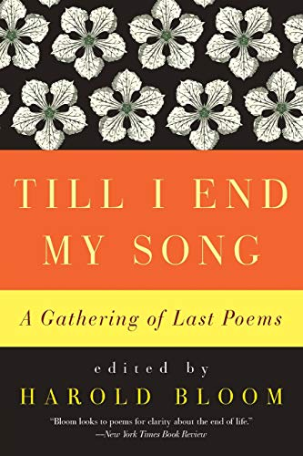 9780061923067: Till I End My Song: A Gathering of Last Poems