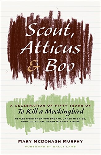 9780061924071: Scout, Atticus, and Boo: A Celebration of Fifty Years of To Kill a Mockingbird