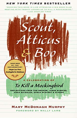 9780061924125: Scout, Atticus & Boo: A Celebration of to Kill a Mockingbird
