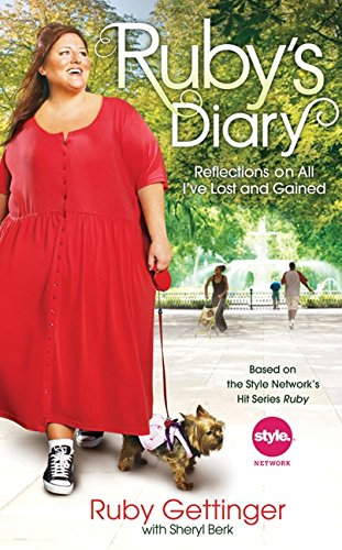 9780061924606: Ruby's Diary: Reflections on All I've Lost and Gained