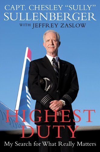 9780061924682: Highest Duty: My Search for What Really Matters