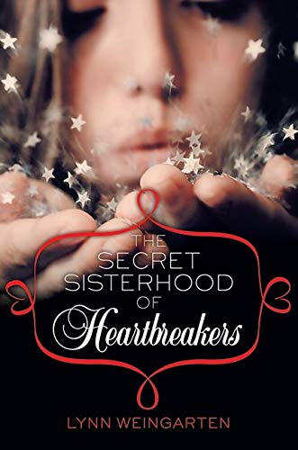 9780061926181: The Secret Sisterhood of Heartbreakers