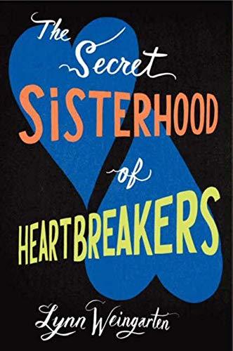 9780061926198: The Secret Sisterhood of Heartbreakers