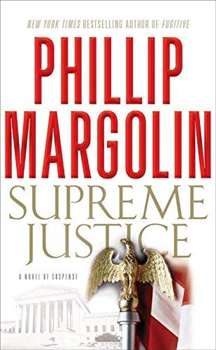 9780061926518: Supreme Justice: A Novel of Suspense