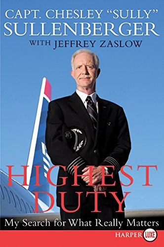 9780061927584: Highest Duty: My Search for What Really Matters