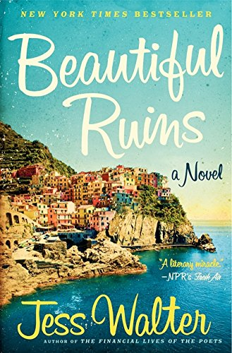 9780061928123: Beautiful Ruins: A Novel