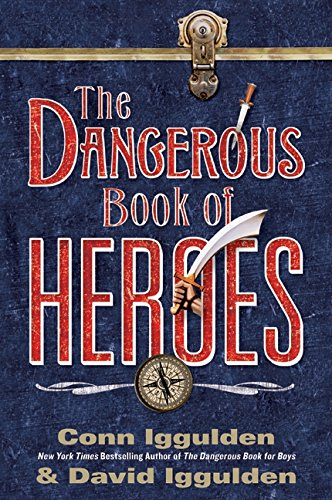 9780061928246: The Dangerous Book of Heroes