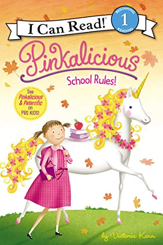 9780061928857: Pinkalicious: School Rules! (I Can Read Book 1)