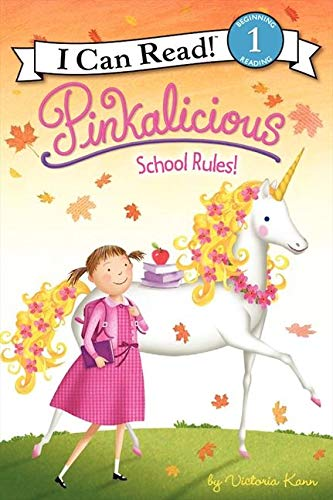9780061928864: Pinkalicious: School Rules! (I Can Read Book 1)