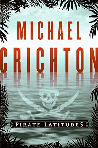 9780061929373: Pirate Latitudes: A Novel
