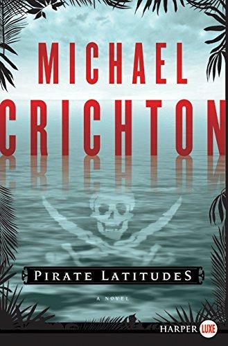 9780061929403: Pirate Latitudes: A Novel