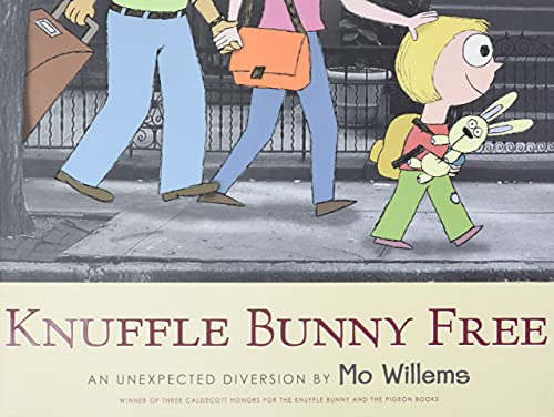 Knuffle Bunny Free: An Unexpected Diversion (Knuffle Bunny Series): Mo Willems