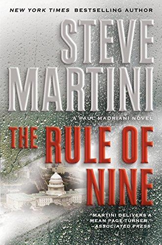 The Rule of Nine: A Paul Madriani Novel (Paul Madriani Novels): Martini, Steve