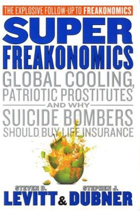 9780061932922: Super Freakonomics